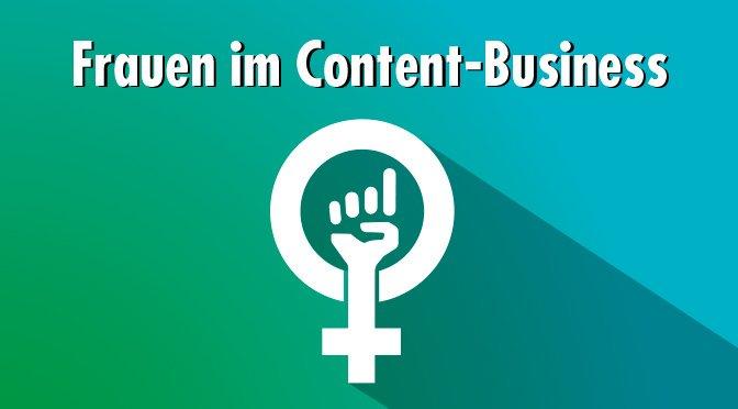 Frauen im Content-Business